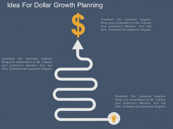 Idea For Dollar Growth Planning Powerpoint Template