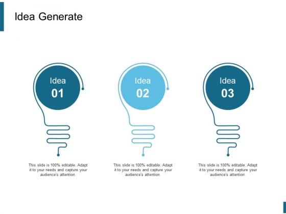 Idea Generate Ppt PowerPoint Presentation Portfolio Slides