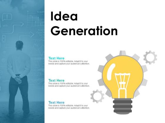 Idea Generation Ppt PowerPoint Presentation Deck