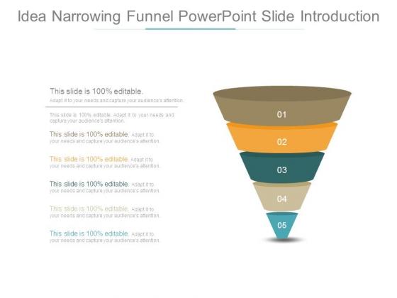 Idea Narrowing Funnel Powerpoint Slide Introduction