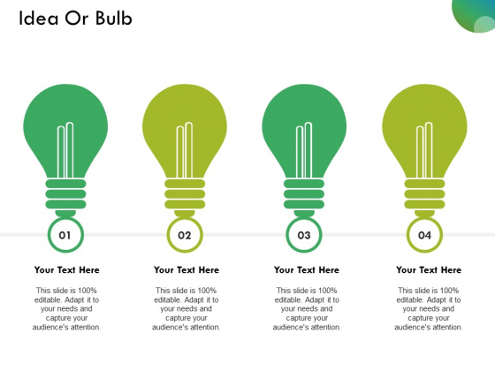 Idea Or Bulb Ppt PowerPoint Presentation Infographics Format Ideas
