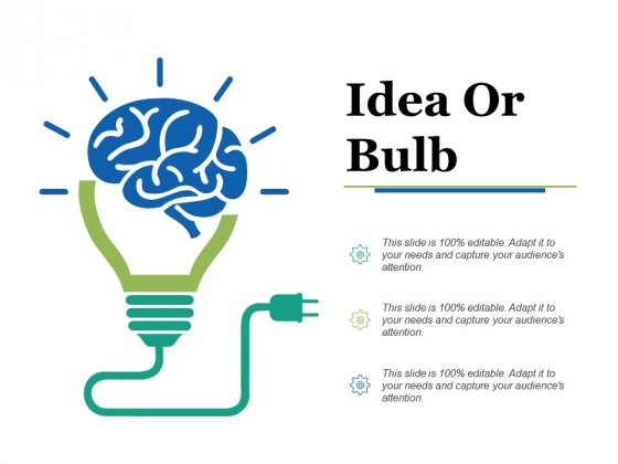 Idea Or Bulb Ppt PowerPoint Presentation Styles Designs