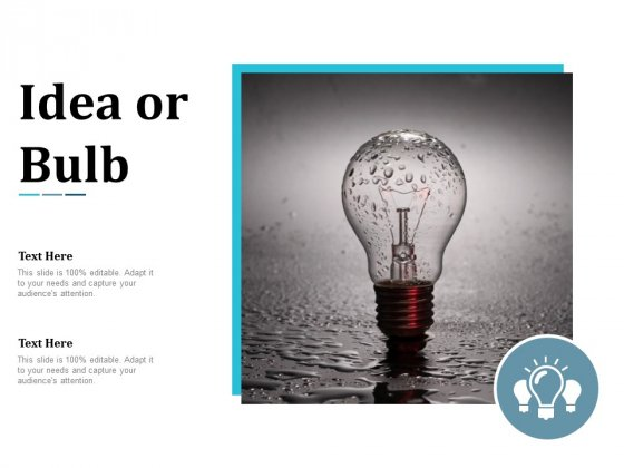 Idea Or Bulb Technology Ppt Powerpoint Presentation Pictures Grid