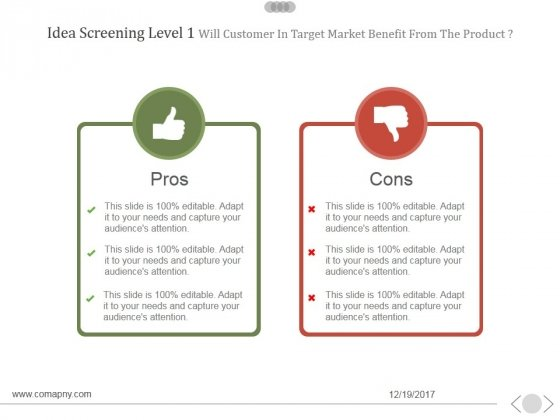 Idea Screening Level 1 Will Customer In Target Market Benefit From The Product Template 1 Ppt PowerPoint Presentation Microsoft