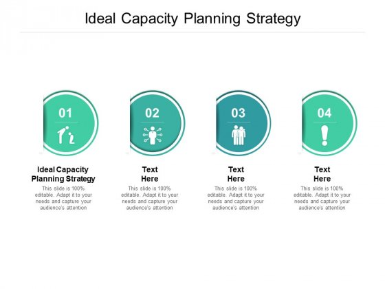 Ideal Capacity Planning Strategy Ppt PowerPoint Presentation Layouts Samples Cpb