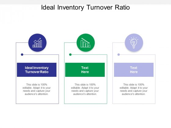Ideal Inventory Turnover Ratio Ppt PowerPoint Presentation Pictures Show Cpb