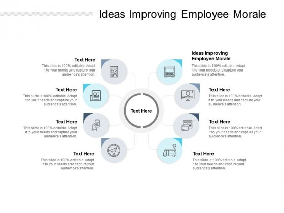 Ideas Improving Employee Morale Ppt PowerPoint Presentation Pictures Model Cpb Pdf