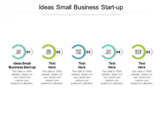 Ideas Small Business Start Up Ppt PowerPoint Presentation Summary Slides Cpb