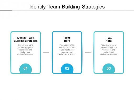 Identify Team Building Strategies Ppt PowerPoint Presentation Gallery Background Images Cpb