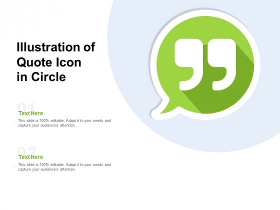 Illustration Of Quote Icon In Circle Ppt PowerPoint Presentation Ideas