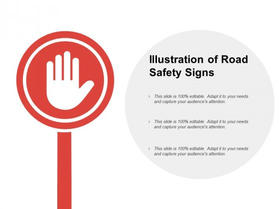 Illustration Of Road Safety Signs Ppt PowerPoint Presentation Model Graphics Example