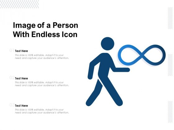 Image Of A Person With Endless Icon Ppt PowerPoint Presentation Gallery Template PDF