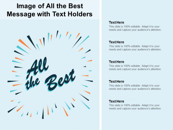 Image Of All The Best Message With Text Holders Ppt PowerPoint Presentation Gallery Graphics Example
