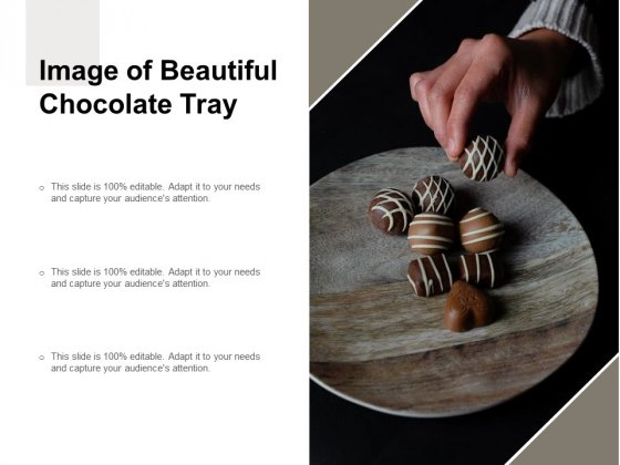 Image Of Beautiful Chocolate Tray Ppt PowerPoint Presentation Professional Background Designs