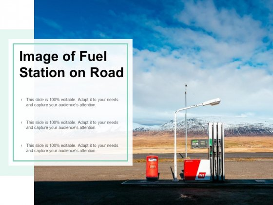 Image Of Fuel Station On Road Ppt PowerPoint Presentation Infographic Template Graphics Example