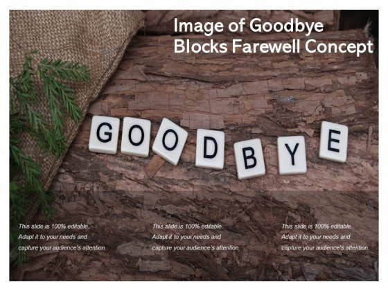Image Of Goodbye Blocks Farewell Concept Ppt PowerPoint Presentation Professional Graphics Tutorials