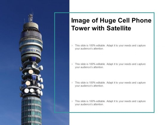 Image Of Huge Cell Phone Tower With Satellite Ppt PowerPoint Presentation Pictures Elements