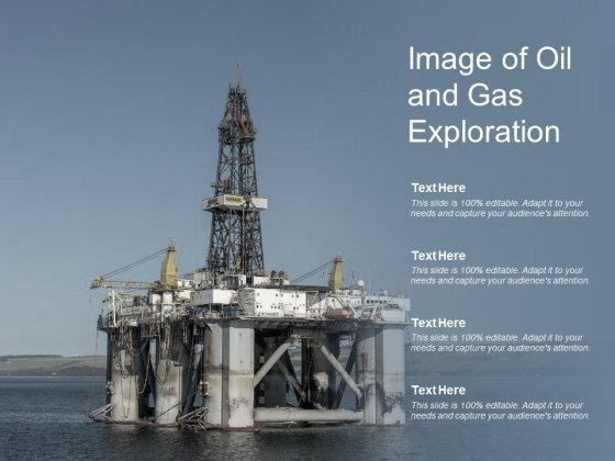 Image Of Oil And Gas Exploration Ppt PowerPoint Presentation Slides Display