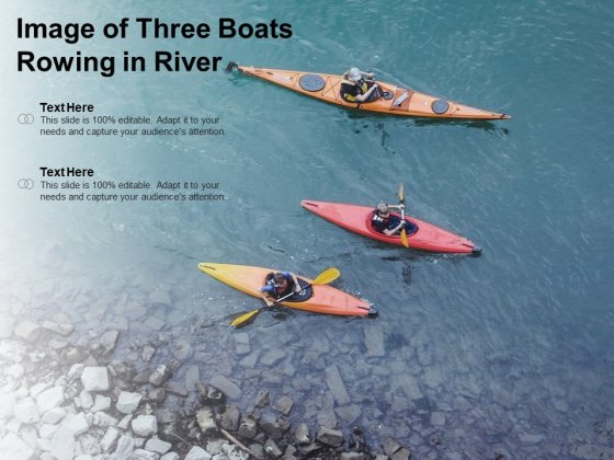 Image Of Three Boats Rowing In River Ppt PowerPoint Presentation Design Ideas