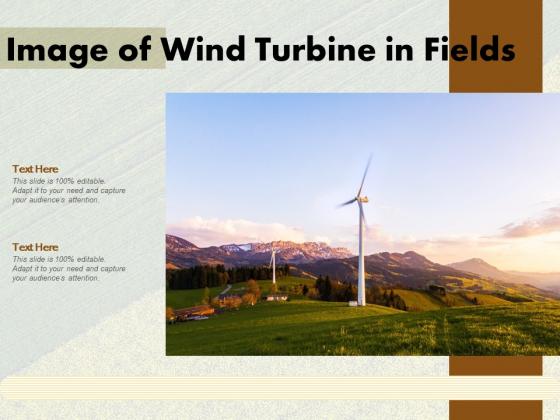 Image Of Wind Turbine In Fields Ppt PowerPoint Presentation File Information PDF