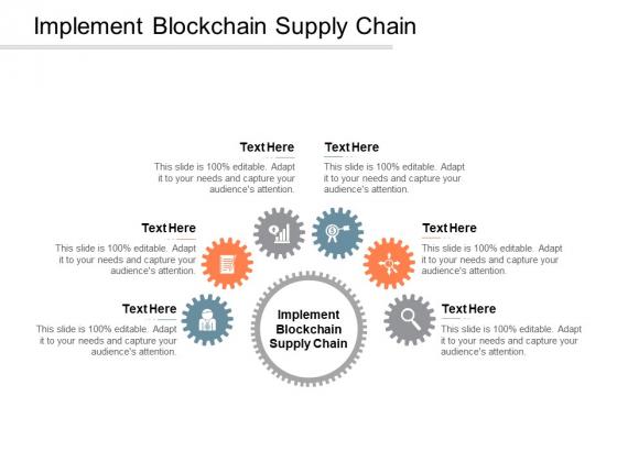 Implement Blockchain Supply Chain Ppt PowerPoint Presentation Portfolio Slides Cpb