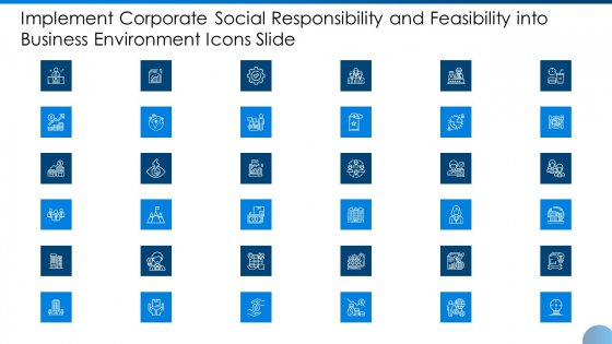 Implement Corporate Social Responsibility Feasibility Business Environment Icons Slide Ppt Icon Objects PDF