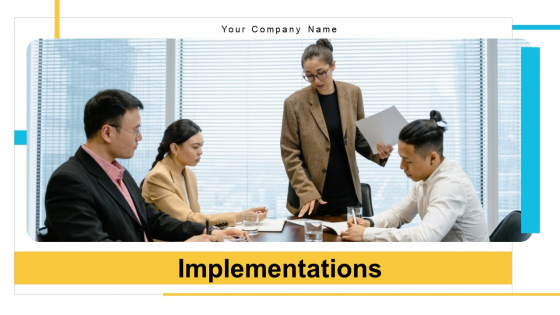 Implementations Ppt PowerPoint Presentation Complete Deck With Slides