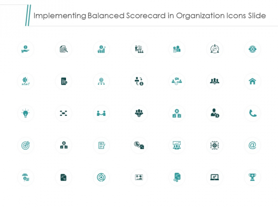Implementing Balanced Scorecard In Organization Icons Slide Target Arrow Ppt PowerPoint Presentation Model Samples