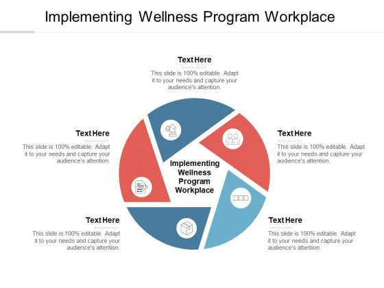 Implementing Wellness Program Workplace Ppt PowerPoint Presentation Slides Designs Cpb