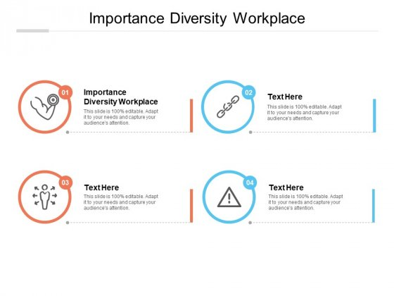 Importance Diversity Workplace Ppt PowerPoint Presentation Layouts Graphics Pictures Cpb