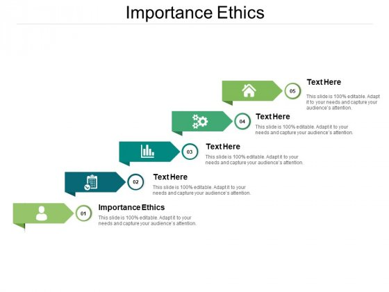 Importance Ethics Ppt PowerPoint Presentation Infographic Template Styles Cpb