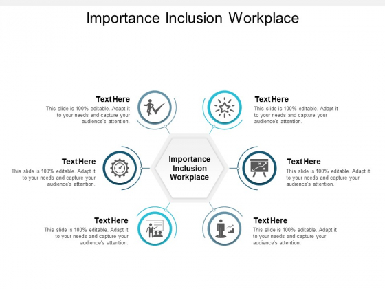 Importance Inclusion Workplace Ppt PowerPoint Presentation Summary Skills Cpb