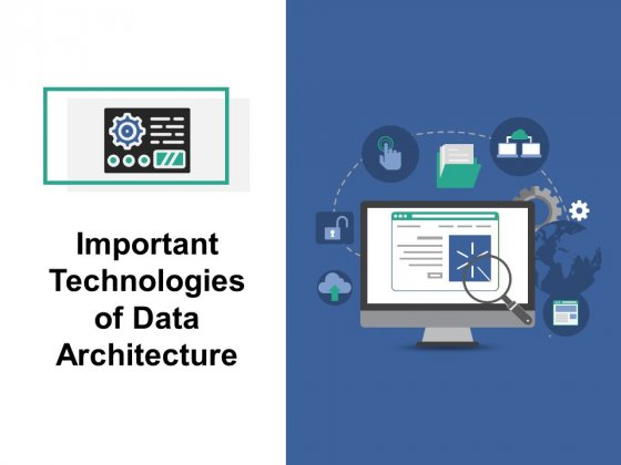 Important Technologies Of Data Architecture Ppt PowerPoint Presentation Icon Display