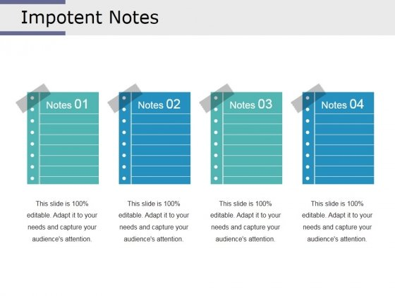 Impotent Notes Ppt PowerPoint Presentation Icon Graphics Design