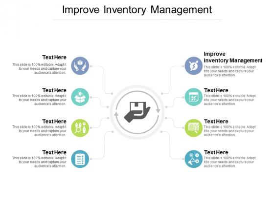 Improve Inventory Management Ppt PowerPoint Presentation Infographic Template Graphics Download Cpb