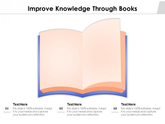 Improve Knowledge Through Books Ppt PowerPoint Presentation Professional Styles PDF