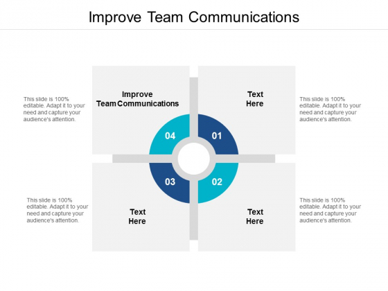 Improve Team Communications Ppt PowerPoint Presentation Portfolio Ideas Cpb