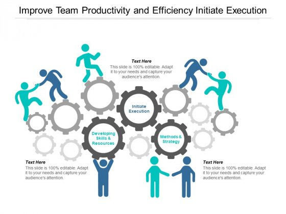 Improve Team Productivity And Efficiency Initiate Execution Ppt PowerPoint Presentation Icon Structure