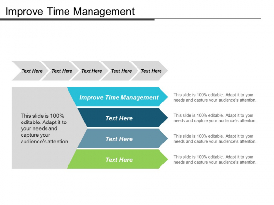 Improve Time Management Ppt Powerpoint Presentation Pictures Infographic Template Cpb