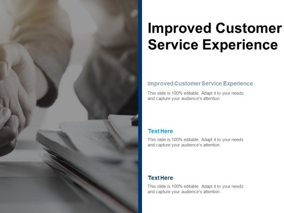 Improved Customer Service Experience Ppt PowerPoint Presentation Icon Graphics Tutorials Cpb