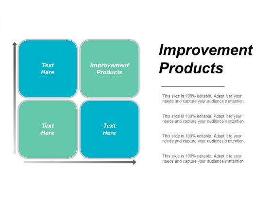 Improvement Products Ppt PowerPoint Presentation Icon Graphic Images Cpb