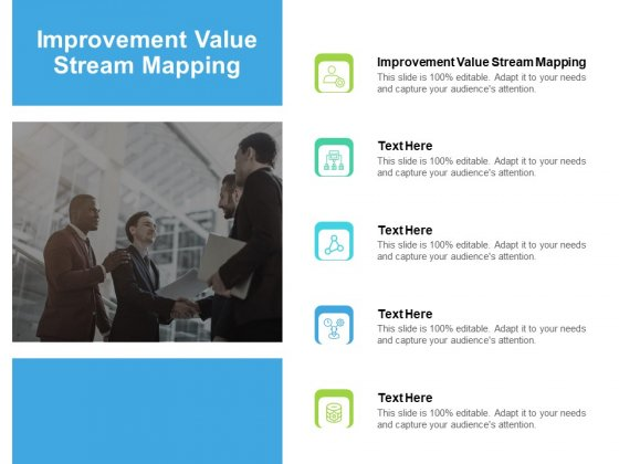 Improvement Value Stream Mapping Ppt PowerPoint Presentation Ideas Structure Cpb Pdf