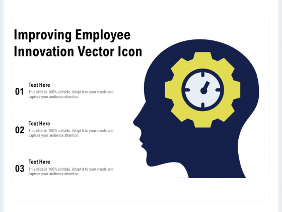 Improving Employee Innovation Vector Icon Ppt PowerPoint Presentation Slides Styles