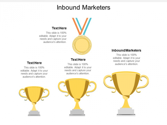 Inbound Marketers Ppt PowerPoint Presentation Ideas Guide Cpb
