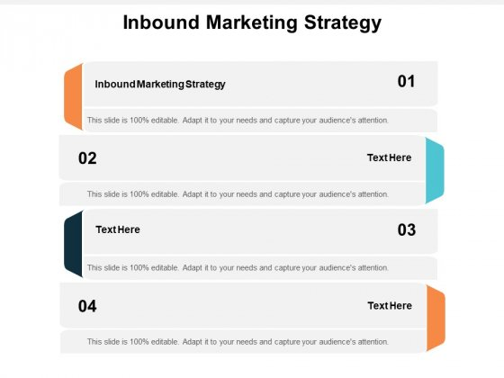 Inbound Marketing Strategy Ppt PowerPoint Presentation Infographics Slides Cpb