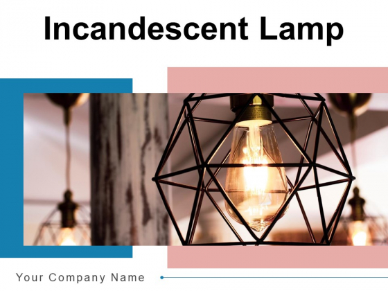 Incandescent Lamp Bulb Gear Ppt PowerPoint Presentation Complete Deck