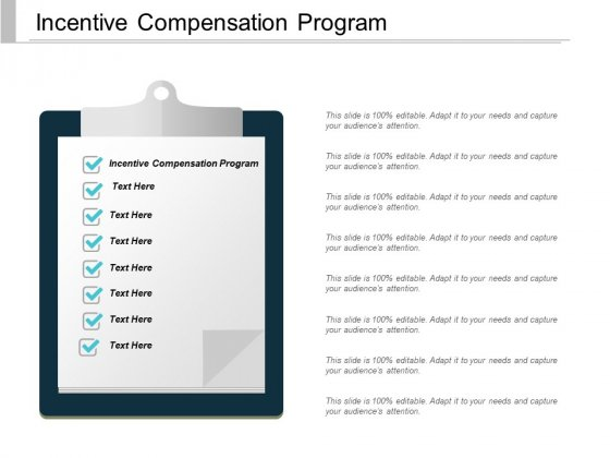 Incentive Compensation Program Ppt PowerPoint Presentation Pictures Inspiration Cpb