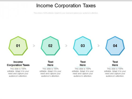 Income Corporation Taxes Ppt PowerPoint Presentation Outline Gridlines Cpb Pdf
