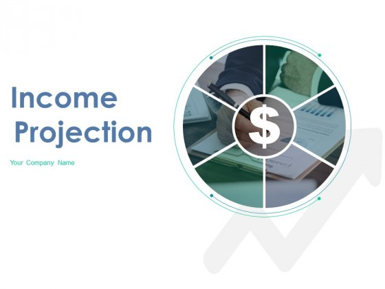 Income Projection Ppt PowerPoint Presentation Complete Deck With Slides