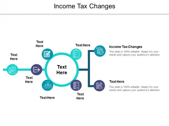 Income Tax Changes Ppt PowerPoint Presentation Ideas Slideshow Cpb Pdf
